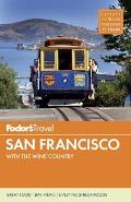 Fodors San Francisco 2014 with the Wine Country