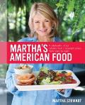 Martha's American Food: A Celebration of Our Nation's Most Treasured Dishes, from Coast to Coast Cover