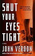 Shut Your Eyes Tight Dave Gurney No 2 A Novel
