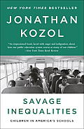 Savage Inequalities Children in Americas Schools