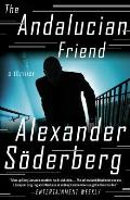 Andalucian Friend A Novel
