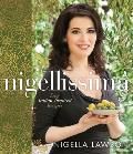 Nigellissima Easy Italian Inspired Recipes