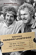 Writing Gordon Lightfoot The Man the Music & the World in 1972