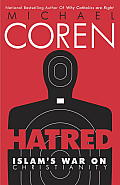 Hatred Islams War on Christianity