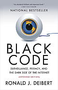 Black Code: Surveillance, Privacy, and the Dark Side of the Internet