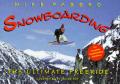 Snowboarding: A Complete Snowboarding Handbook