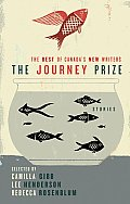 Journey Prize Stories: Short Fiction from the Best of Canada's New Writers #21: The Journey Prize Stories 21: The Best of Canada's New Writers Cover