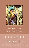The History of Emily Montague (New Canadian Library)