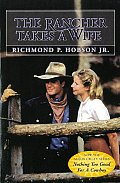 Rancher Takes A Wife