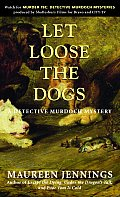 Let Loose The Dogs Detective Murdoch Mys