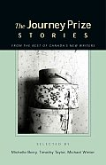 Journey Prize Stories 15 Short Fiction from the Best of Canadas New Writers