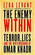The Enemy within: Terror, Lies, and the Whitewashing of Omar Khadr Cover