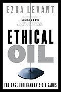 Ethical Oil: The Case for Canada's Oilsands Cover