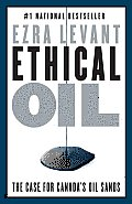 Ethical Oil: The Case for Canada's Oil Sands Cover