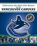The Canucks: Celebrating Vancouver's 40th Anniversary Season