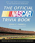The Official NASCAR Trivia Book: With 1,001 Facts and Questions to Test Your Racing Knowledge Cover