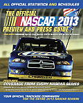 The Official NASCAR Preview and Press Guide: All Official Statistics and Schedules