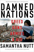 Damned Nations: Greed, Guns, Armies, and Aid Cover