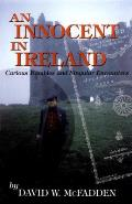 Innocent in Ireland Curious Rambles & Singular Encounters