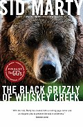The Black Grizzly of Whiskey Creek Cover