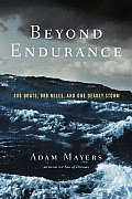 Beyond Endurance 300 Boats 600 Miles & One Deadly Storm