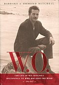 W.O.: The Life of W.O. Mitchell
