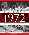 Team Canada 1972: The Official 40th Anniversary Celebration of the Summit Series Cover