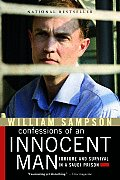 Confessions of an Innocent Man Torture & Survival in a Saudi Prison
