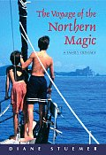 Voyage Of The Northern Magic A Family O