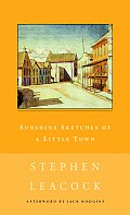 Sunshine Sketches of a Little Town (New Canadian Library) Cover
