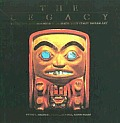 The Legacy: Tradition and Innovation in Northwest Coast Indian Art