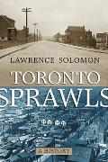 Toronto Sprawls: A History