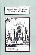 Prophetic Protestant Sermons on America's War in Iraq: Marsh Chapel, Boston University (10 Edition)
