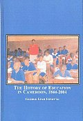 The History of Education in Cameroon, 1844-2004