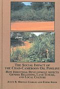 The Social Impact of the Chad-Cameroon Oil Pipeline