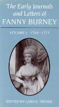 The Early Journals and Letters of Fanny Burney: Volume I, 1768-1773