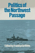The Politics of the Northwest Passage