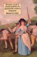Women Work & Sexual Politics in Eighteenth Century England