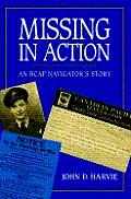 Missing in Action An RCAF Navigators Story