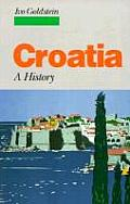 Croatia: A History by Ivo Goldstein