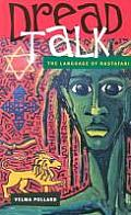 Dread Talk: The Language of the...