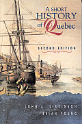 Short History Of Quebec 2nd Edition