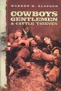 Cowboys, Gentlemen, and Cattle Thieves