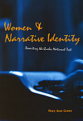 Women and Narrative Identity: Rewriting the Quebec National Text