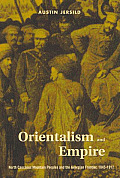 Orientalism and Empire: North Caucasus Mountain Peoples and the Georgian Frontier, 1845-1917