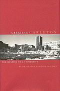 Creating Carleton