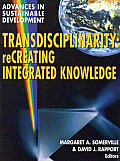 Transdisciplinarity: Creating Integrated Knowledge