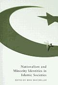 Nationalism and Minority Identities in Islamic Societies