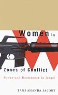 Women in Zones of Conflict