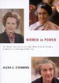 Women in Power The Personalities & Leadership Styles of Indira Gandhi Golda Meir & Margaret Thatcher